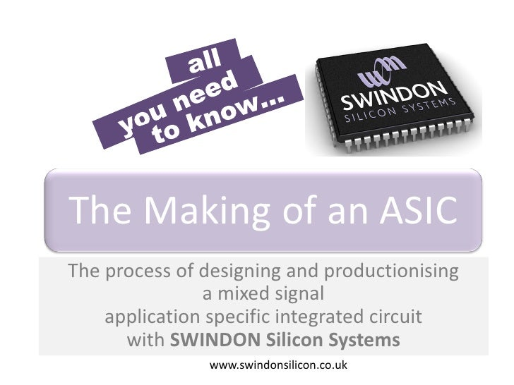 Swindon the making of an asic