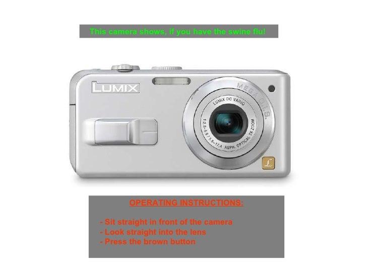 <ul><li>OPERATING INSTRUCTIONS: </li></ul><ul><ul><li>- Sit straight in front of the camera </li></ul></ul><ul><ul><li>- L...