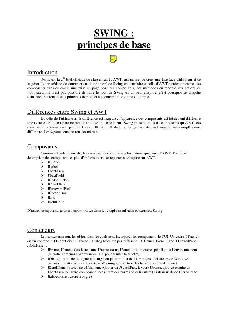 SWING :                                 principes de baseIntroduction           Swing est la 2nd bibliothèque de classes, ...