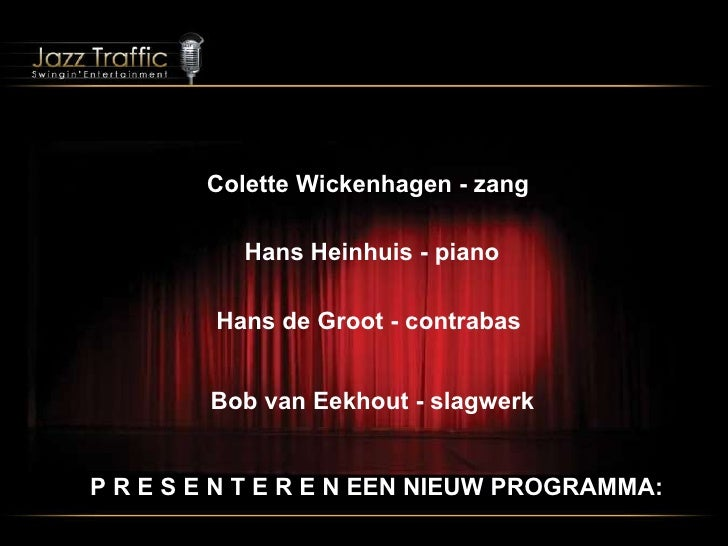 A New Performance and Lecture Show ! www.jazztraffic.nl
