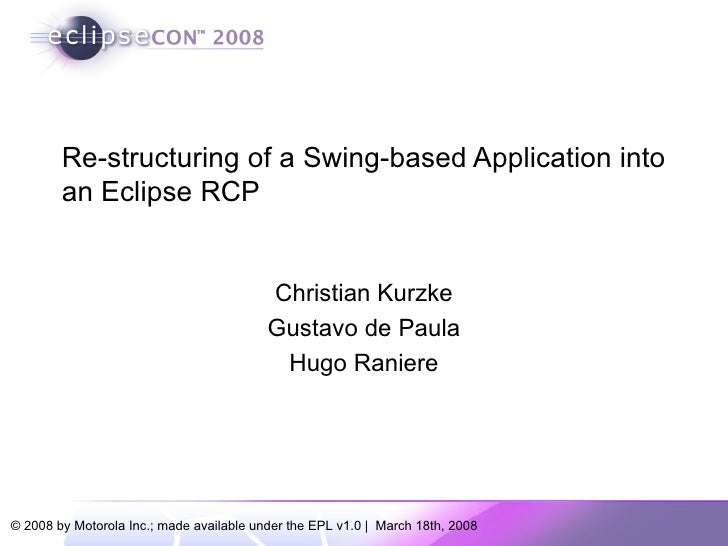 Re-structuring of a swing-based application into an Eclipse RCP