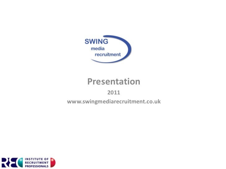 Swing Media Recruitment Presentation