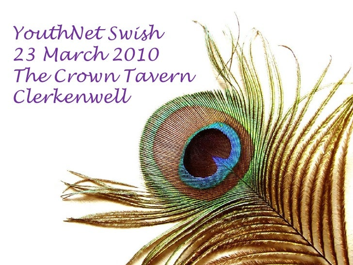 YouthNet Swish 23 March 2010 The Crown Tavern Clerkenwell