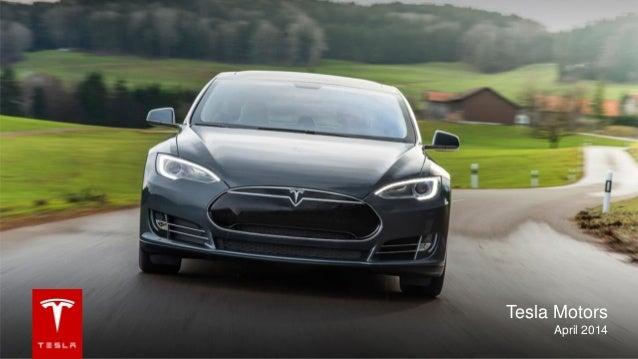 Tesla Motors April 2014