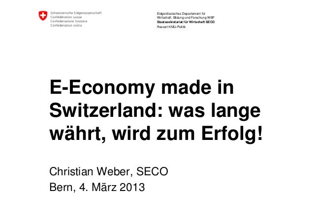 SeEF 2013 | E-Economy made in Switzerland (Christian Weber)