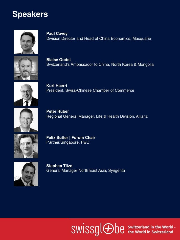 Speakers       Paul Cavey       Division Director and Head of China Economics, Macquarie       Blaise Godet       Switzerl...