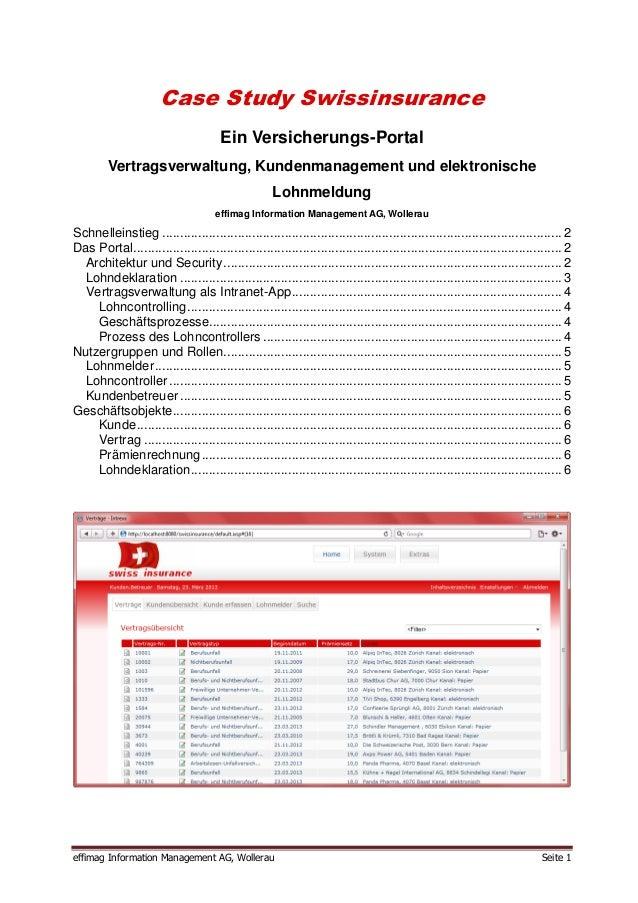 Case Study Swissinsurance                                      Ein Versicherungs-Portal         Vertragsverwaltung, Kunden...