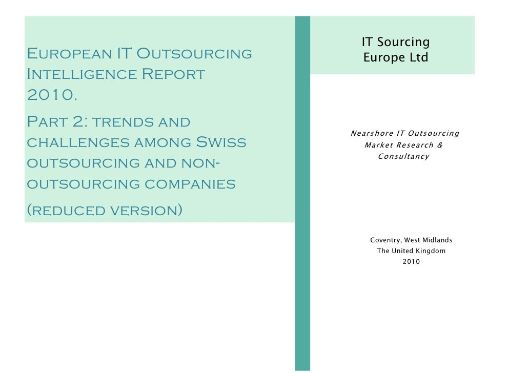 IT Sourcing European IT Outsourcing     Europe Ltd Intelligence Report 2010. Part 2: trends and                           ...