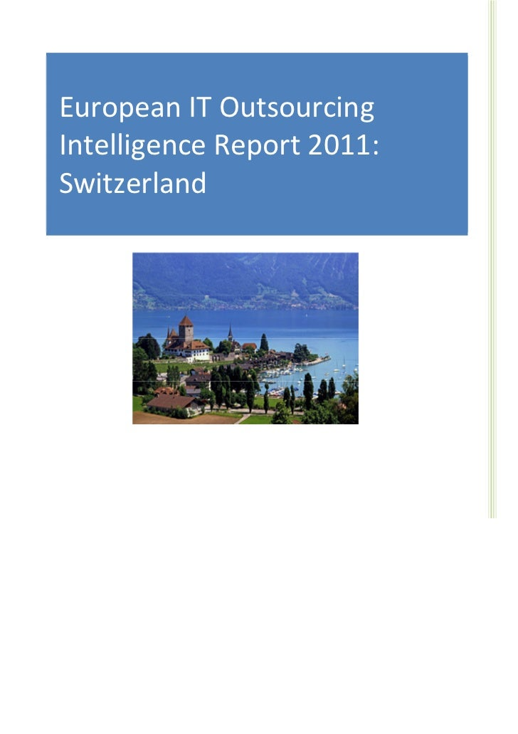 IT Sourcing EuropeEuropean IT Outsourcing                              Nearshore IT OutsourcingIntelligence Report 2011:  ...