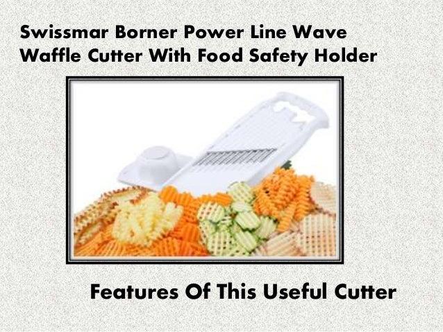 Swissmar Borner Power Line wave Waffle Cutter with Food Safety Holder