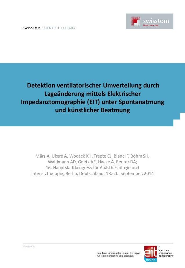 Detektion ventilatorischer Umverteilung durch Lageänderung mittels Elektrischer Impedanztomographie (EIT) unter Spontanatm...