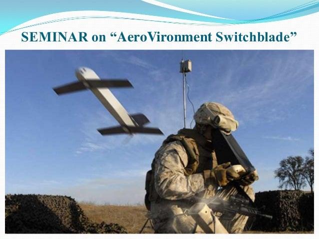 "SEMINAR on ""AeroVironment Switchblade"""