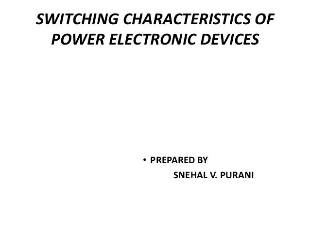 Switching characteristics of power electronic devices