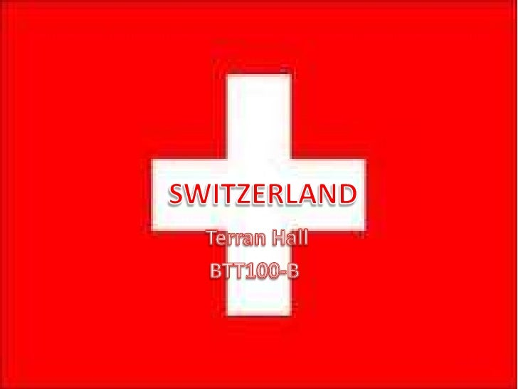 SWITZERLAND <br /> Terran Hall <br />BTT100-B<br />