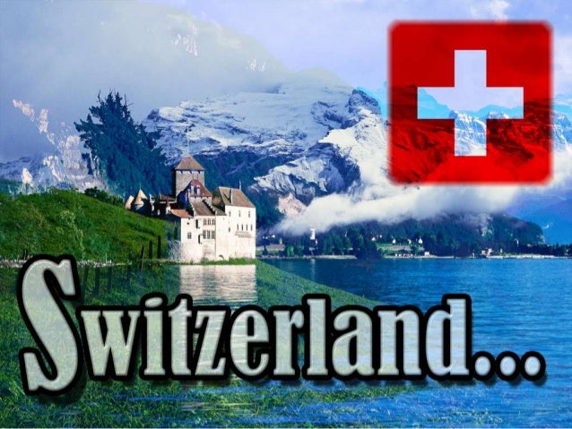 SWITZERLAND  BY  KWANCHANOK  SKULJARERNPON