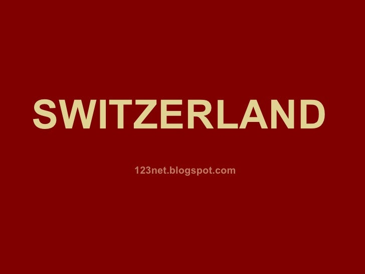 Switzerland - The place with beauty