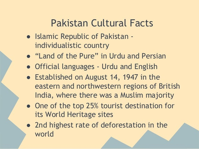 essay pakistani culture Pakistani culture & islamic culture pakistani culture is the unique pattern of belief, ideas, values highly influenced by religion of islam islam in pakistan set the code of ethics for the cultural life of pakistan.