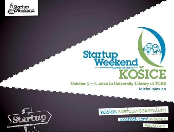 StartupWeekend Kosice opening