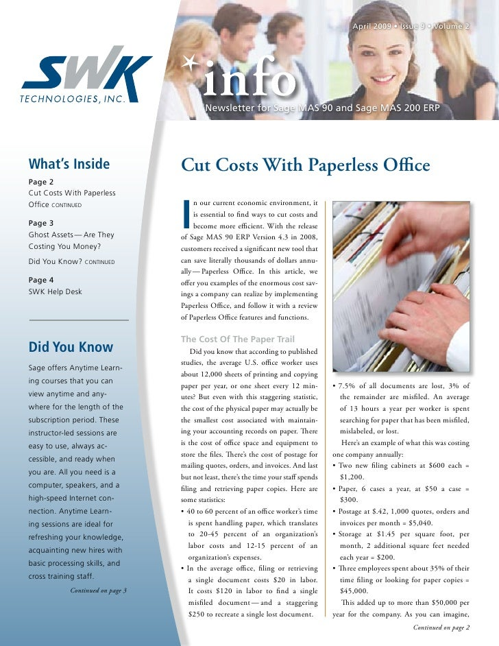 April 2009 • Issue 9 • Volume 2                                           Newsletter for Sage MAS 90 and Sage MAS 200 ERPW...