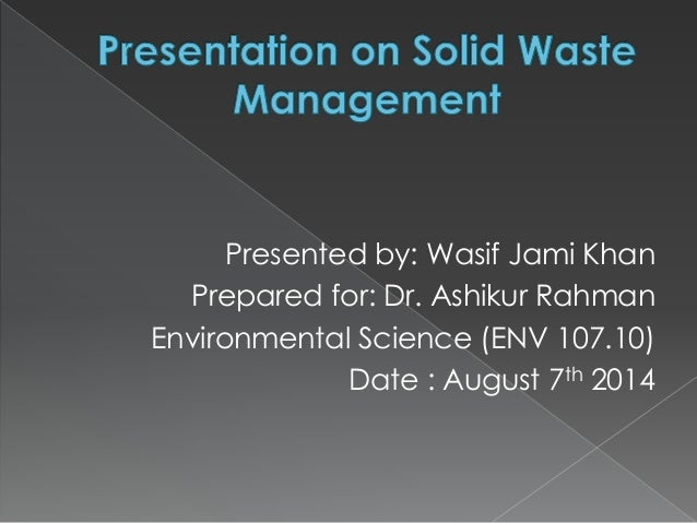 understanding solid waste management Students expand their understanding of solid waste management to include the idea of 3rc: reduce, reuse, recycle and compost they look at the effects of packaging decisions (reducing) and learn about engineering advancements in packaging materials and solid waste management.
