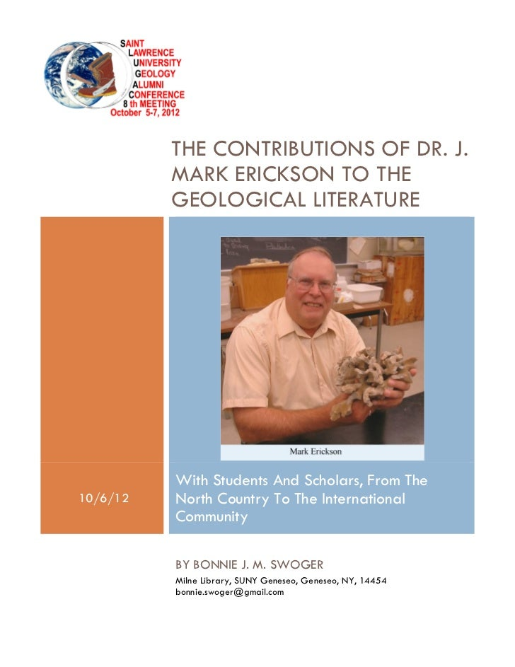 THE CONTRIBUTIONS OF DR. J.          MARK ERICKSON TO THE          GEOLOGICAL LITERATURE          With Students And Schola...