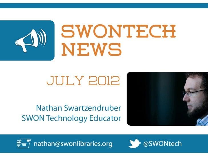 SWONtech News for July, 2012
