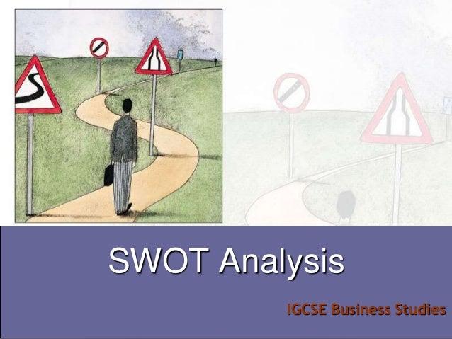IGCSE Business Studies SWOT Analysis