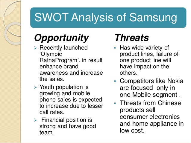 swot analysis of samsung electronics 2 days ago  abstract a swot analysis evaluates the internal strengths and weaknesses, and  the external opportunities and threats in an organization's  challengers, such  as samsung, apple, lg, rim,  for example, an electronics.