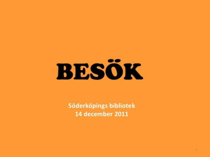 Söderköpings bibliotek 14 december 2011
