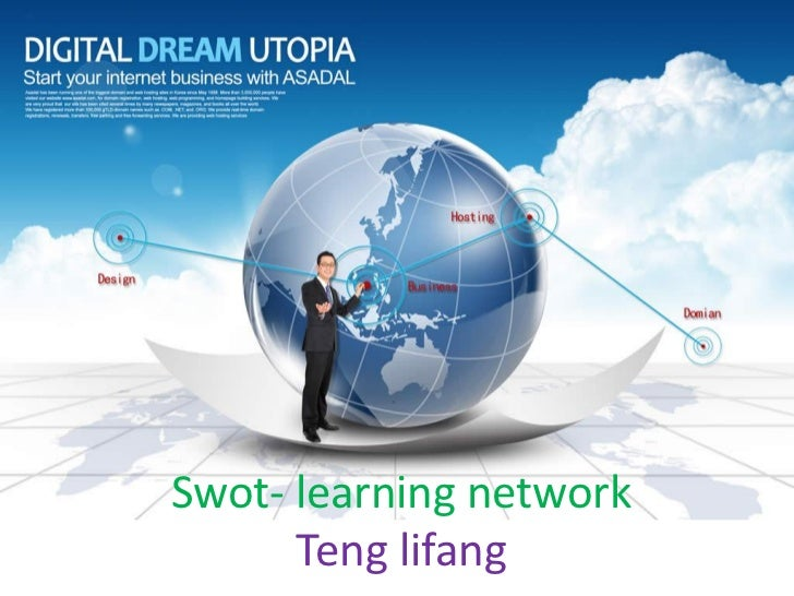 Swot- learning network      Teng lifang