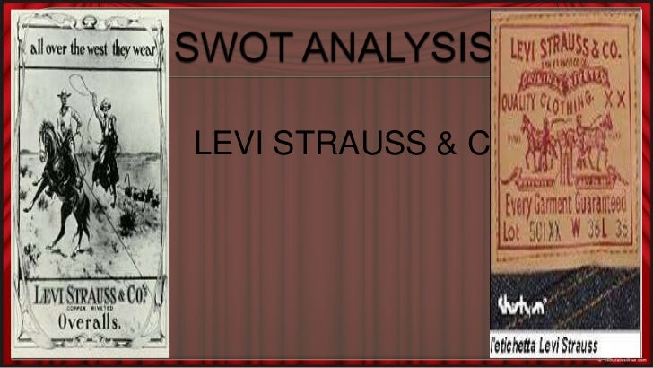 levis swot analysis What is a swot analysis it is a way of evaluating the strengths, weaknesses, opportunities, and threats that affect something see wikiwealth's swot tutorial for help.