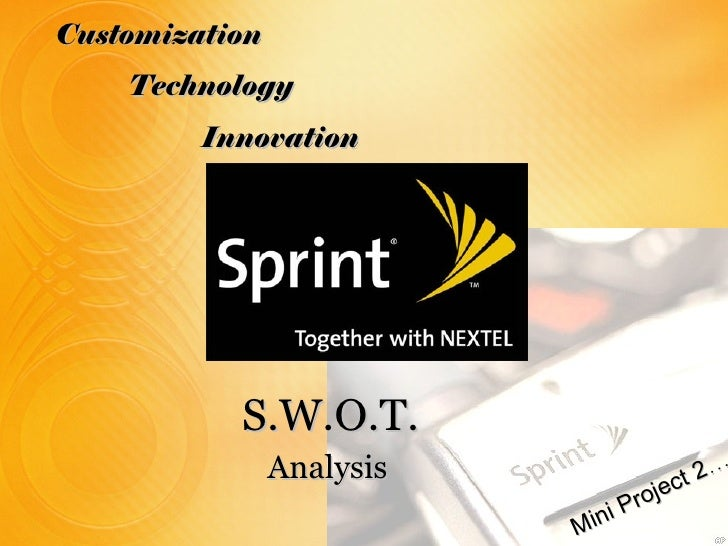 Customization Technology Innovation Mini Project 2 … S.W.O.T. Analysis