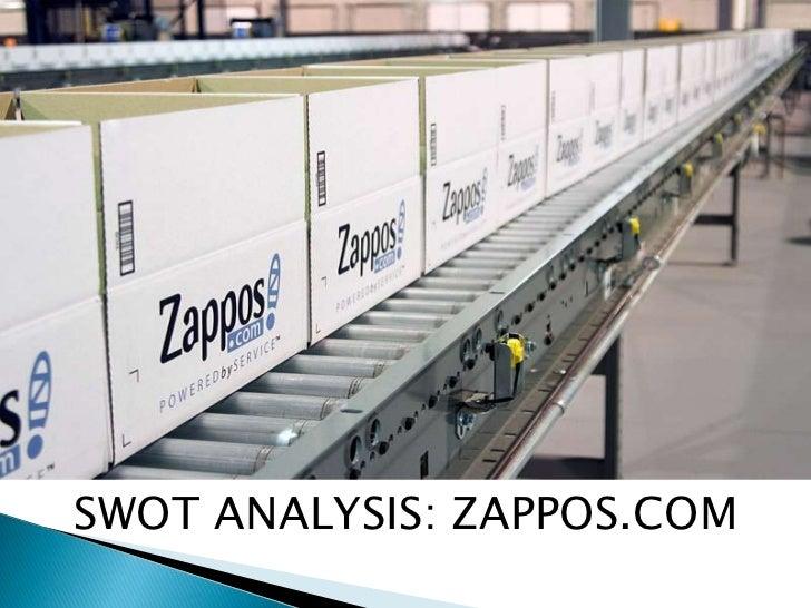 SWOT ANALYSIS: ZAPPOS.COM