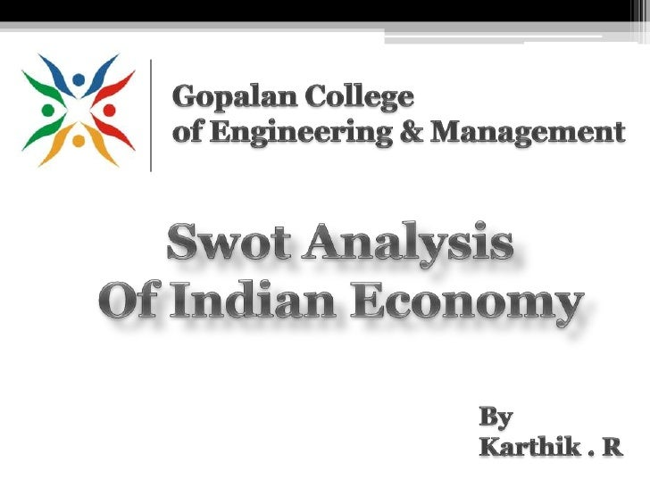 swot analysis of indian economy essays 1 service sector in malaysia 2 swot analysis on malaysia strength  weakness opportunities threat 3 service sector in india 4 swot analysis on  india.