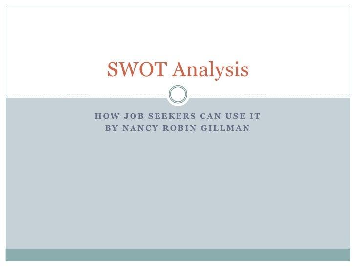 Job Seekers & SWOT Analysis