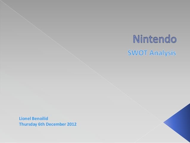 swot internal nintendo weaknesses Weaknesses as you might have noticed by reading other swot analyses on the  marketing teacher website, such a large supplier and.