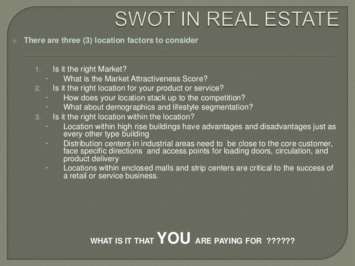 analysis of real estate sector There is no single market for real estate ie it can be traded at auctions or open  markets by estate agents and surveyors weaknesses.