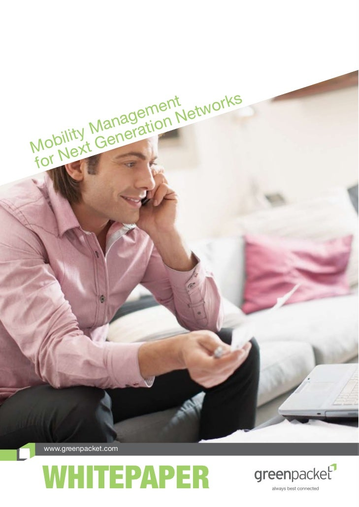 Mobility Management For Next Generation Networks