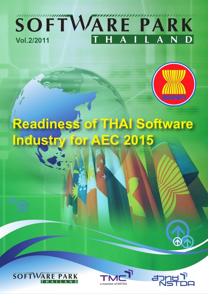 Vol.2/2011Readiness of THAI SoftwareIndustry for AEC 2015