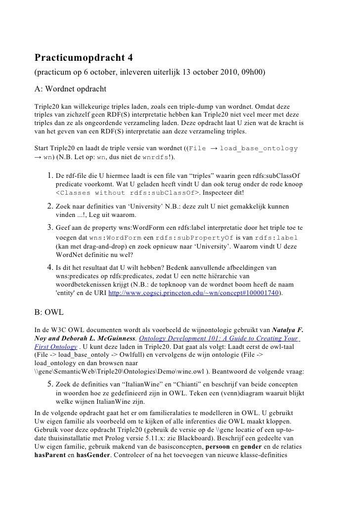 Practicumopdracht 4 (practicum op 6 october, inleveren uiterlijk 13 october 2010, 09h00)  A: Wordnet opdracht  Triple20 ka...