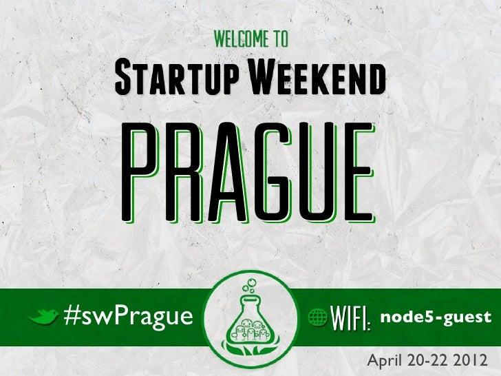 Startup Weekend Prague 2012 Closing Deck