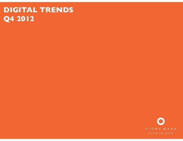 Stone Ward Q412 Digital Trends Presentation