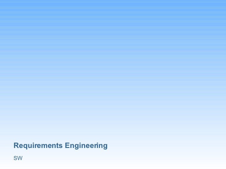 Sw Requirements Engineering