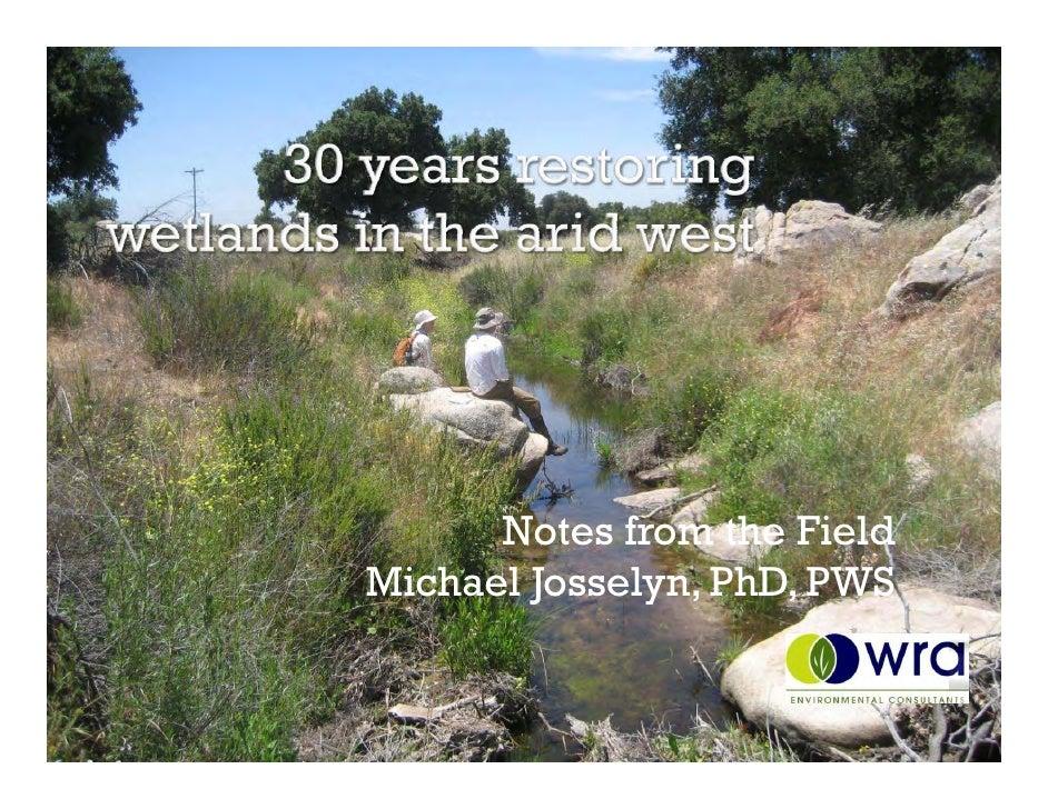 Notes from the Field Michael Josselyn, PhD, PWS