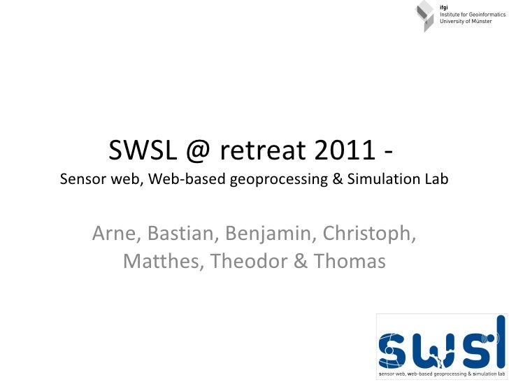SWSL @ ifgi retreat 2011