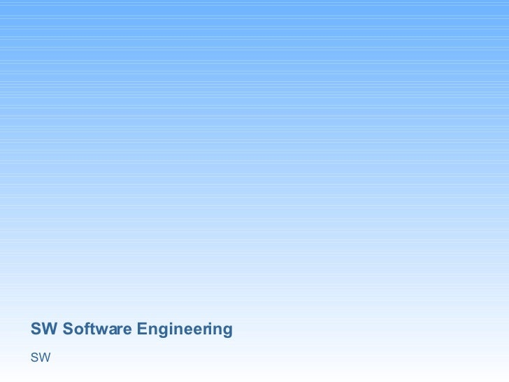 SW Software Engineering SW