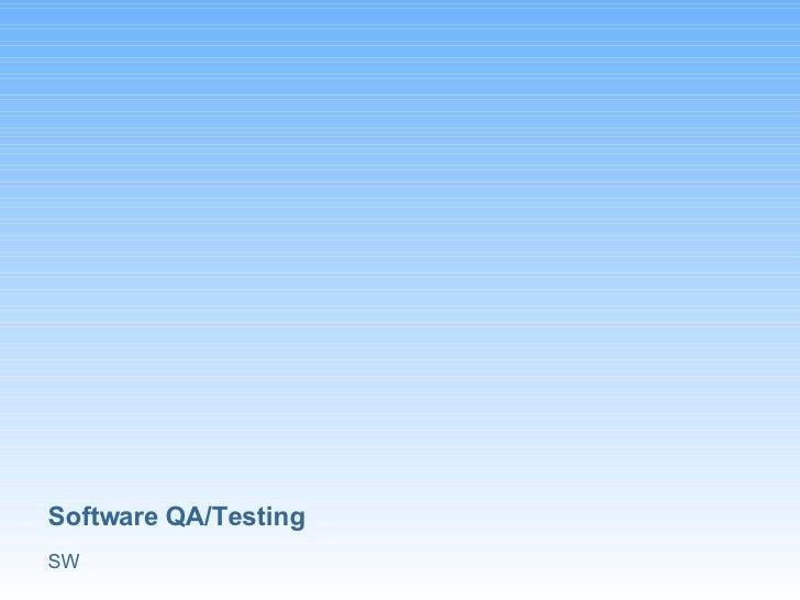 Sw Software QA Testing