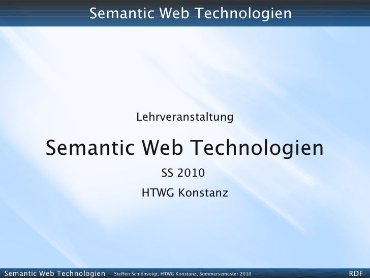 Semantic Web Technologies - SS 2010 - 03 - RDF