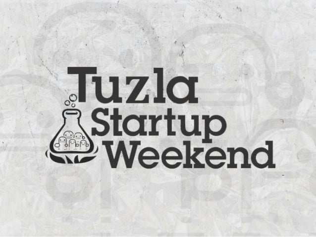 StartupWeekend Tuzla Friday start