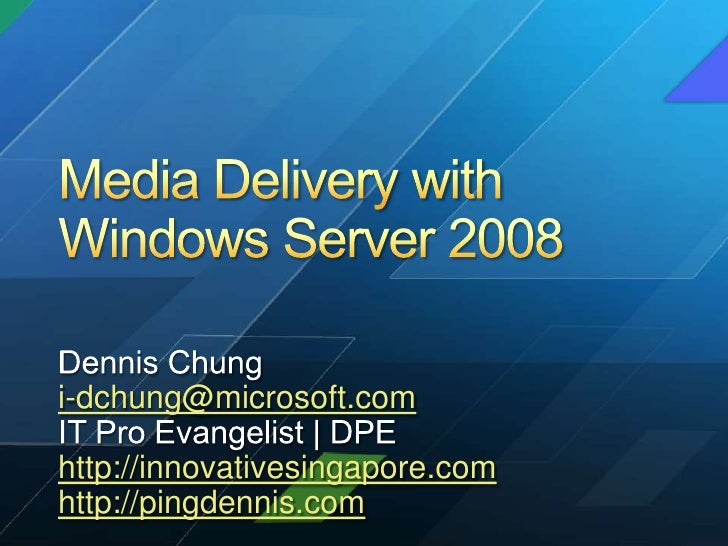 Swug apr 2010 - delivery with windows server 2008 by dennis